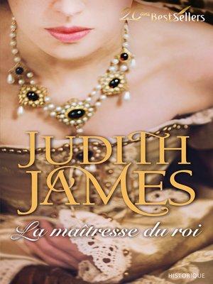 cover image of La maîtresse du roi