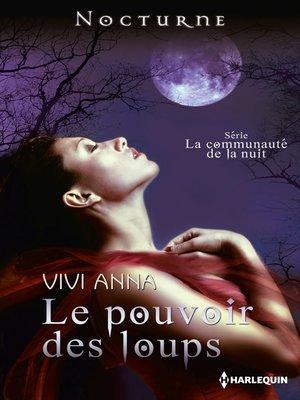 cover image of Le pouvoir des loups
