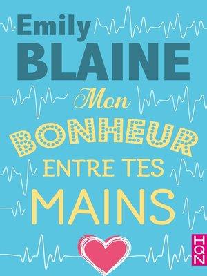 cover image of Mon bonheur entre tes mains