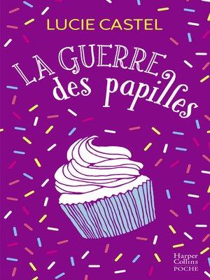 cover image of La guerre des papilles