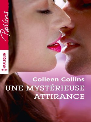 cover image of Une mystérieuse attirance