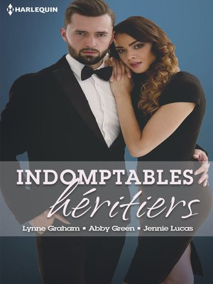 cover image of Indomptables héritiers
