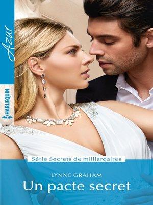 cover image of Un pacte secret