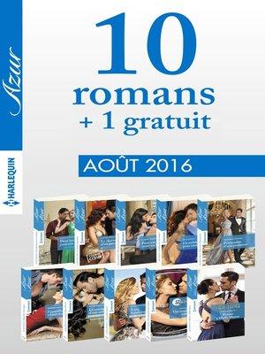 cover image of 10 romans Azur + 1 gratuit (n°3735 à 3744--Août 2016)