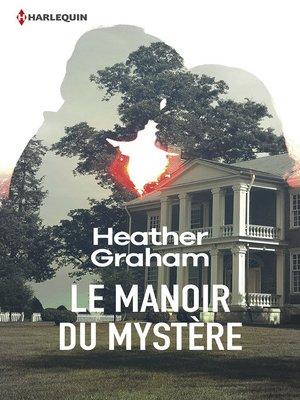 cover image of Le manoir du mystère