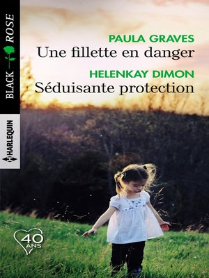 cover image of Une fillette en danger--Séduisante protection