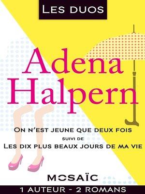 cover image of Les duos--Adena Halpern (2 romans)