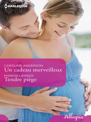 cover image of Un cadeau merveilleux--Tendre piège