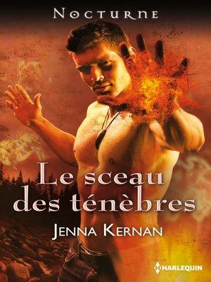 cover image of Le sceau des ténèbres