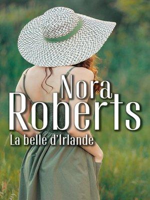 cover image of La belle d'Irlande