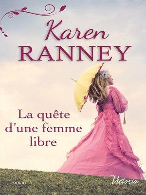 cover image of La quête d'une femme libre