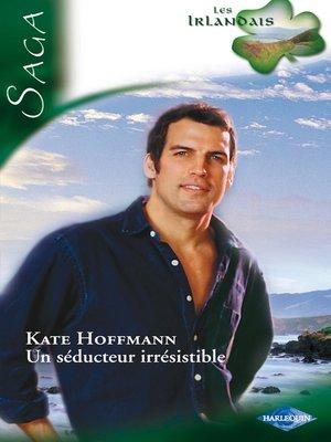 cover image of Un séducteur irrésistible