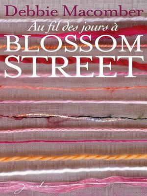cover image of Au fil des jours à Blossom Street