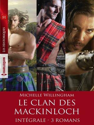 cover image of Le clan des MacKinloch--Intégrale 3 romans