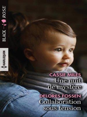 cover image of Une nuit de mystère--Collaboration sous tension