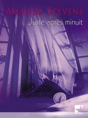 cover image of Juste après minuit (Harlequin Mira)