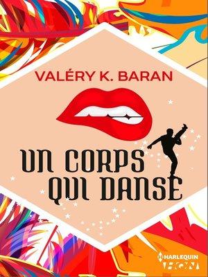 cover image of Un corps qui danse