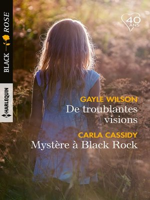 cover image of De troublantes visions-- Mystère à Black Rock