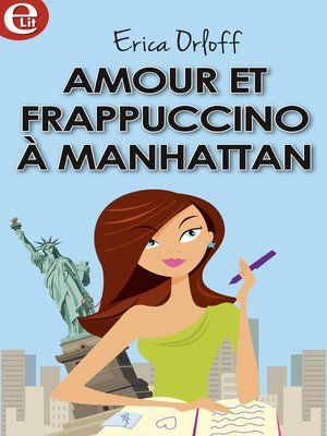cover image of Amour et Frappuccino à Manhattan