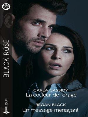 cover image of La couleur de l'orage--Un message menaçant