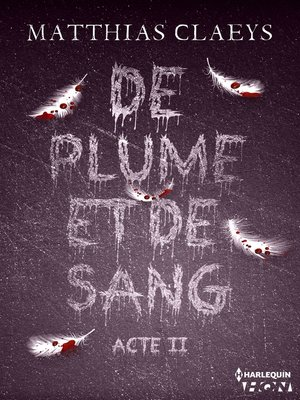cover image of De plume et de sang--Acte II