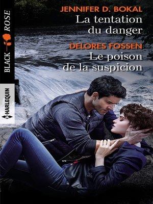 cover image of La tentation du danger--Le poison de la suspicion