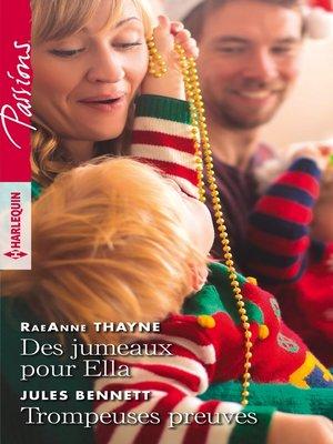 cover image of Des jumeaux pour Ella--Trompeuses preuves