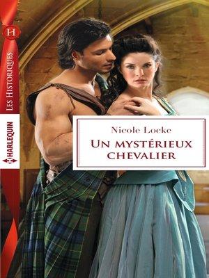 cover image of Un mystérieux chevalier