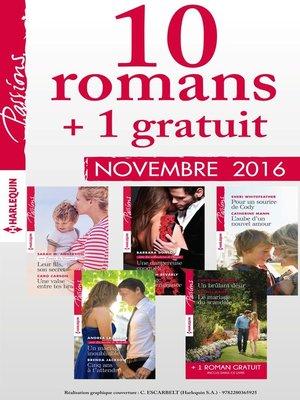 cover image of 10 romans Passions + 1 gratuit (n°625 à 629--Novembre 2016)