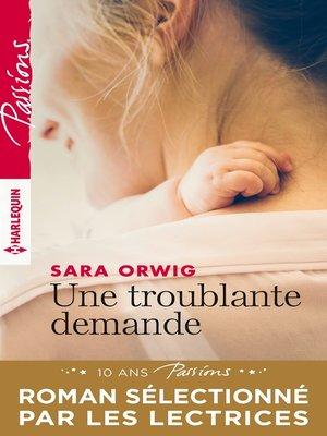 cover image of Une troublante demande