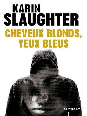 cover image of Cheveux blonds, yeux bleus--Bonus