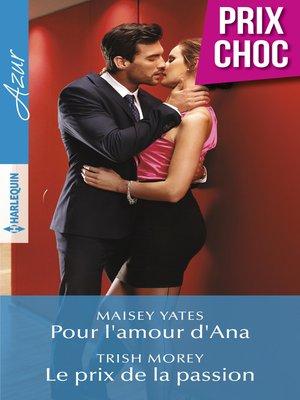 cover image of Pour l'amour d'Ana--Le prix de la passion