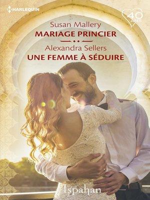 cover image of Mariage princier--Une femme à séduire