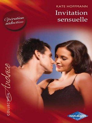 cover image of Invitation sensuelle