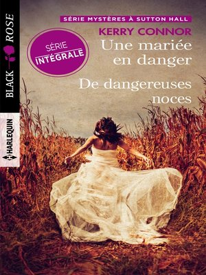 cover image of Une mariée en danger--De dangereuses noces
