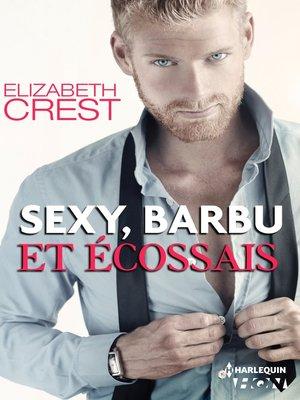 cover image of Sexy, barbu et écossais