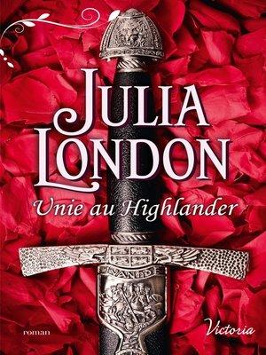 cover image of Unie au Highlander
