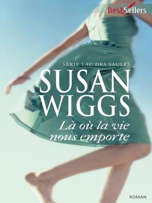 cover image of Là où la vie nous emporte