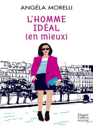 cover image of L'homme idéal (en mieux)