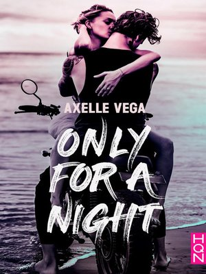 cover image of Only For a Night