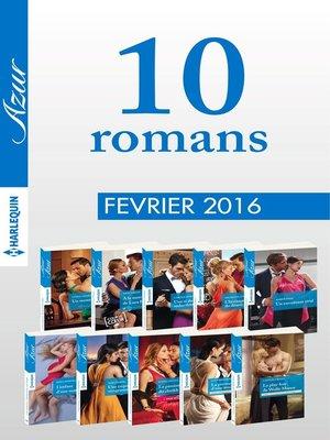 cover image of 10 romans Azur (n°3675 à 3684--Février 2016)