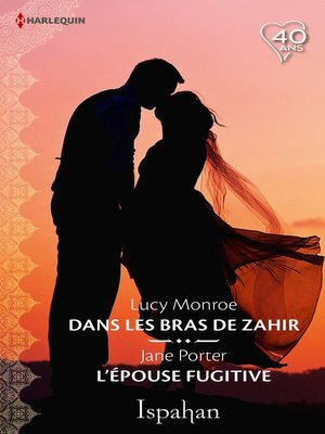 cover image of Dans les bras de Zahir--L'épouse fugitive