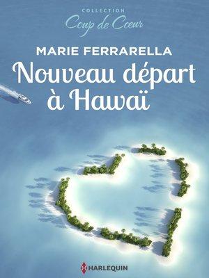 cover image of Nouveau départ à Hawaï