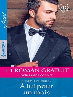 cover image of À lui pour un mois--Pour l'amour de Mateo