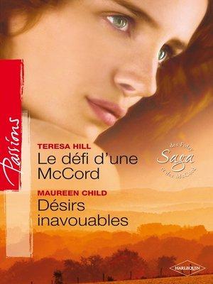 cover image of Le défi d'une McCord--Désirs inavouables