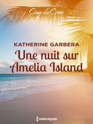 cover image of Une nuit sur Amelia Island