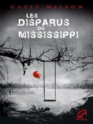 cover image of Les disparus du Mississippi