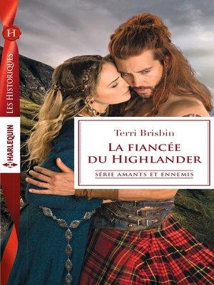 cover image of La fiancée du Highlander