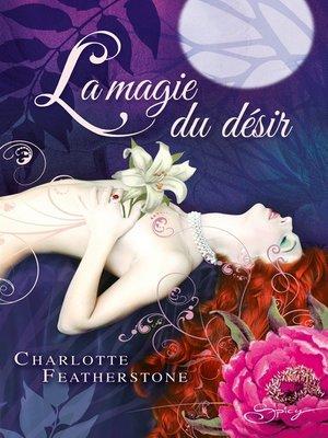 cover image of La magie du désir