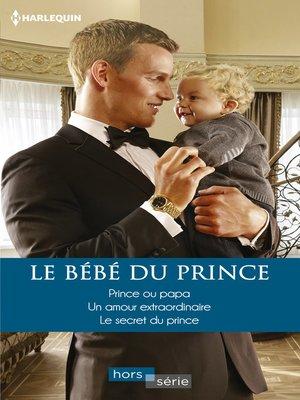 cover image of Le bébé du prince